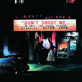 Elton John | Don't Shoot Me I'm Only the Piano Player